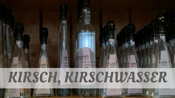 Kirsch, Kirschwasser?