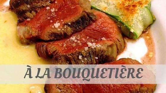 À La Bouquetière?