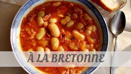 À La Bretonne?