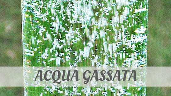 Acqua Gassata?