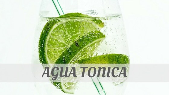 Agua Tónica?
